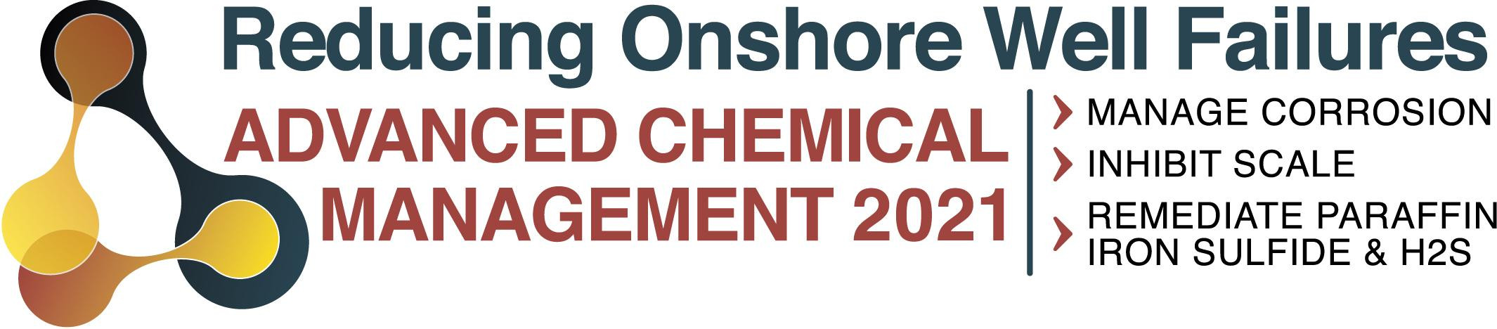 Reducing Onshore Well Failures: Advanced Chemical Management 2020
