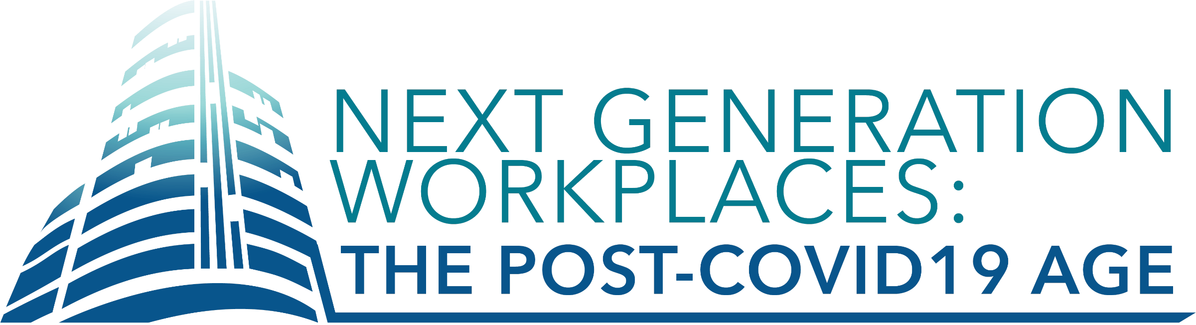 Next Generation Workplaces: The Post-COVID-19 Age