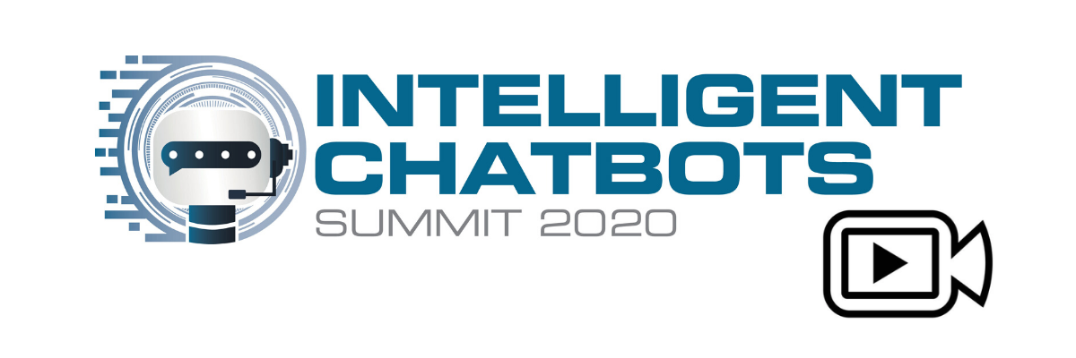 Intelligent Chatbots Summit 2020