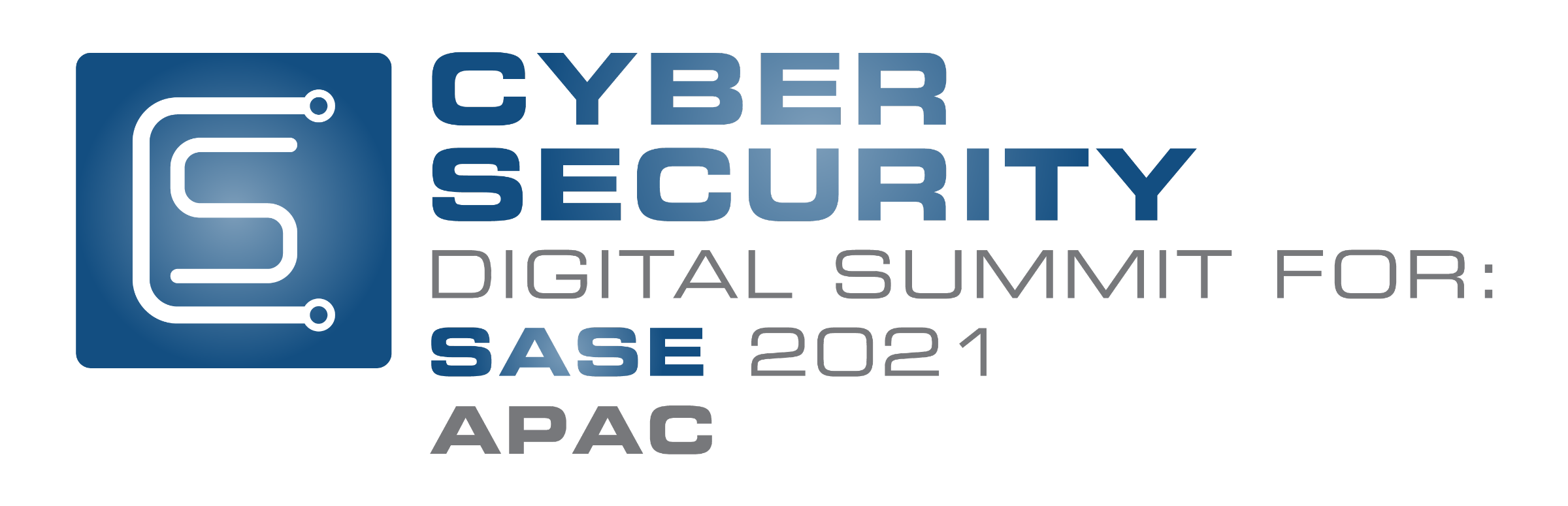 Cyber Security Digital Summit: SASE APAC 2021