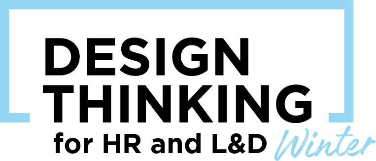 Design Thinking for Human Resources & Learning and Development 2020 (ONLINE)