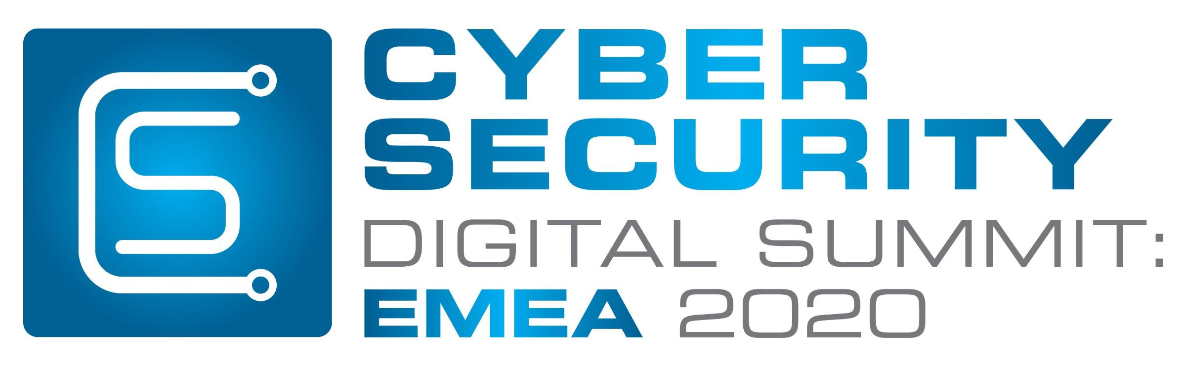 Cyber Security Digital Summit: EMEA 2020