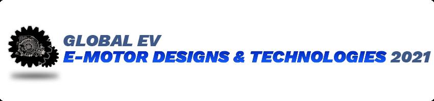 Global E-Motor Designs & Technologies 2021