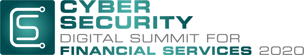 Cyber Security Digital Summit for Financial Services 2020