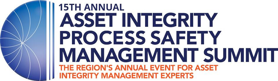 15th Annual Asset Integrity and Process Safety Management Summit