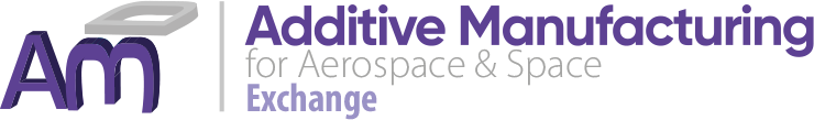 Additive Manufacturing for Aerospace & Space | Virtual Exchange