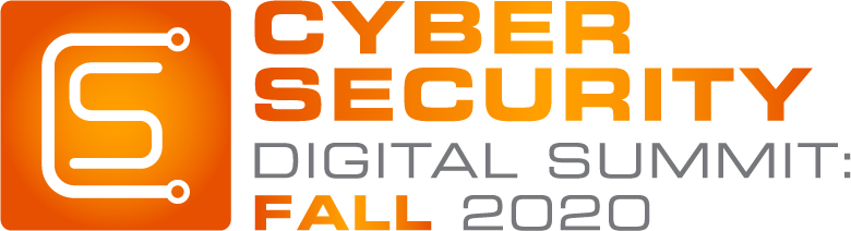 Cyber Security Digital Summit: Fall 2020