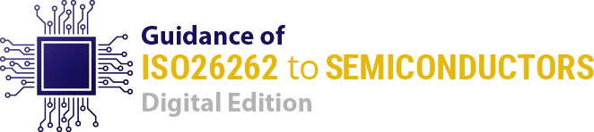 Guidance of ISO26262 to Semiconductors – Digital 2021