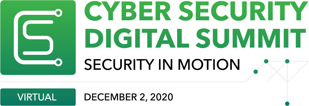 Cyber Security Digital Summit: Security In Motion