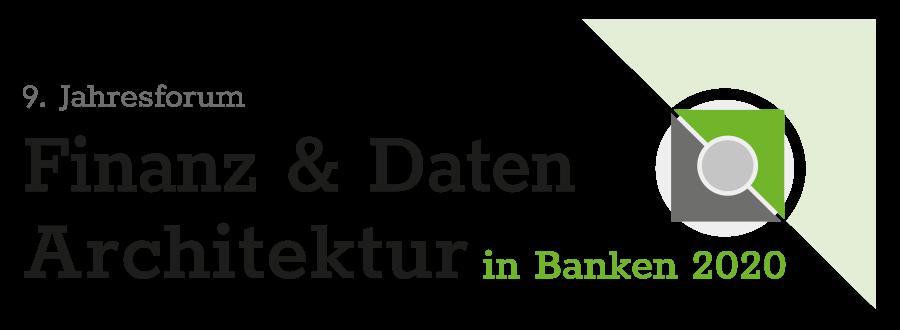 9. Jahrestagung Finanz und Datenarchitektur in Banken