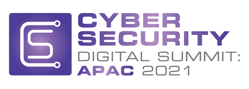 Cyber Security Digital Summit: APAC 2021