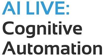 AI LIVE: Cognitive Automation