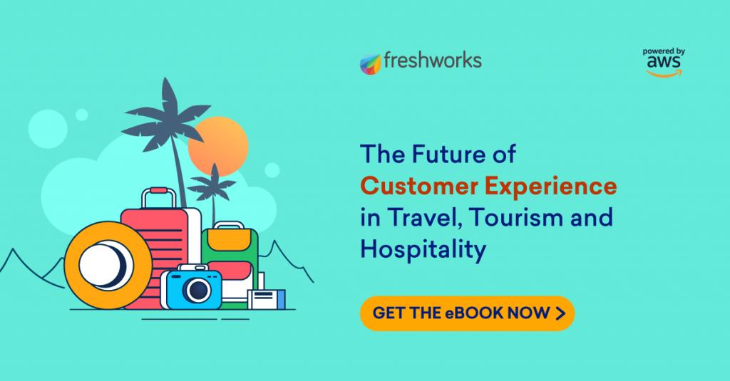 Freshworks travel tourism CX