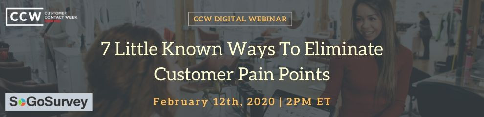 7 Little Known Ways To Eliminate Customer Pain Points