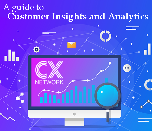 a guide to customer insight and analytics