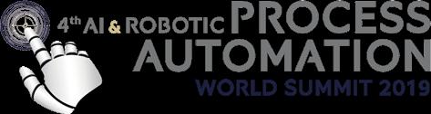 AI and Robotic Process Automation World Summit 2019