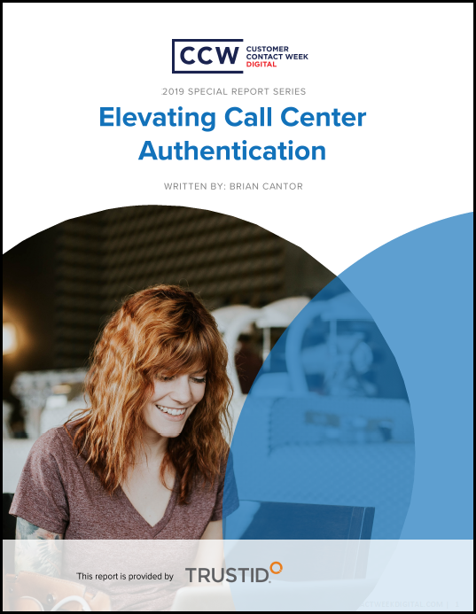 Special Report: Elevating Call Center Authentication