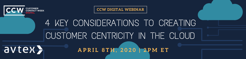 Webinar: 4 Key Considerations To Creating Customer Centricity In The Cloud