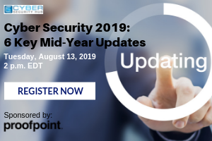 Cyber Security 2019: 6 Key Mid-Year Updates