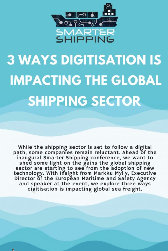 3 ways digitisation is impacting the global shipping sector