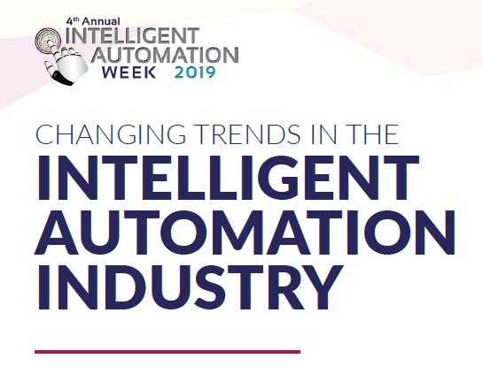 Changing Trends in the Intelligent Automation Industry