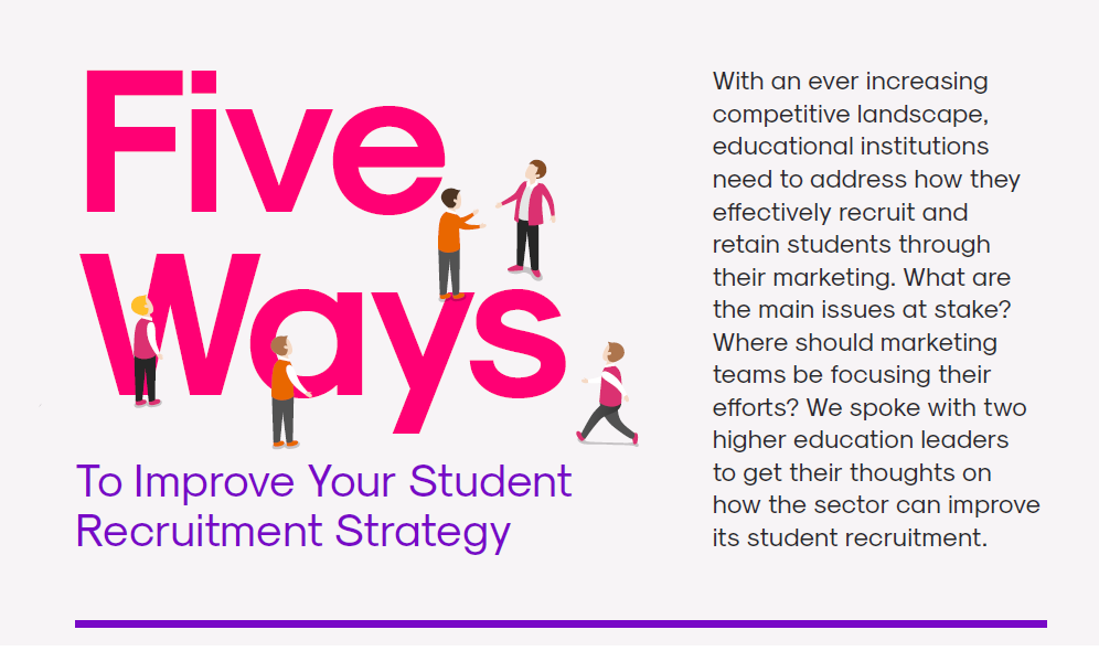 Here's 5 ways to improve your student recruitment strategy