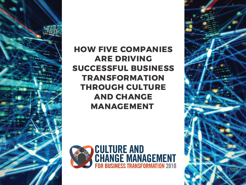 How Five Companies are Driving Successful Business Transformation Through Culture and Change Management
