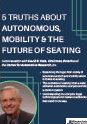 5 TRUTHS ABOUT AUTONOMOUS, MOBILITY & THE FUTURE OF SEATING