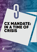 CX Mandate: In a Time of Crisis