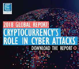 NEW!! 2018 Global Report: Cryptocurrency's Role In Cyber Attacks