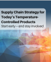 Supply Chain Strategy for Today's Temperature Controlled Products