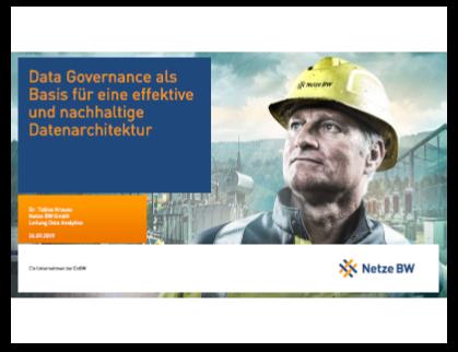 Präsentation: Data Governance als Basis für eine effektive und nachhaltige Datenarchitektur