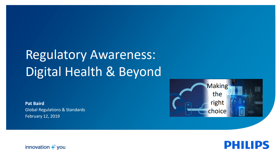 Past Presentation - Philips, Regulatory Awareness: Digital Health & Beyond