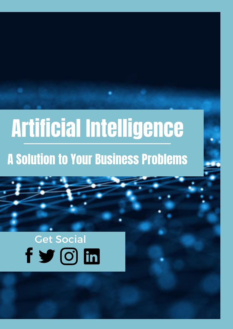 Build a Business Case for AI - The Solution to your Business Problems
