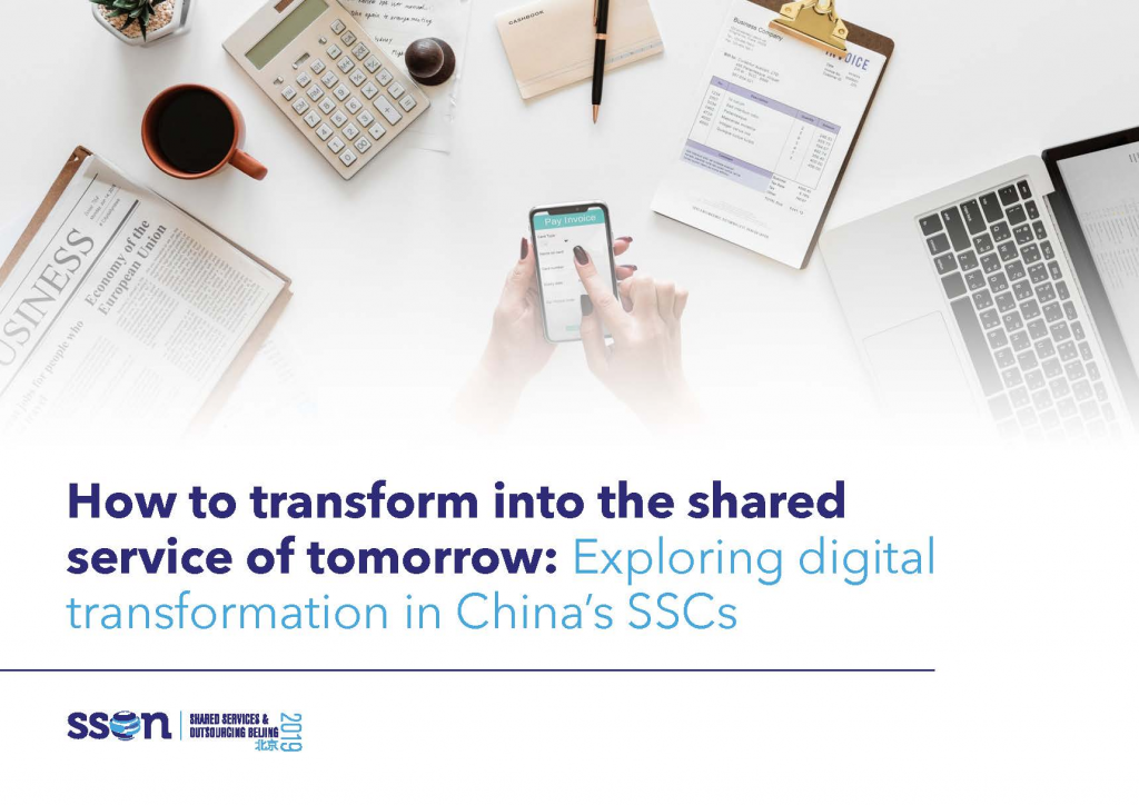 How to transform into the shared service of tomorrow: Exploring digital transformation in China's SSCs