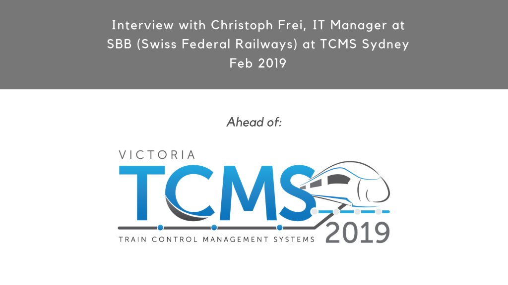 TCMS 2019: Video Interview with Christoph Frei, IT Manager at SBB (Swiss Federal Railways)
