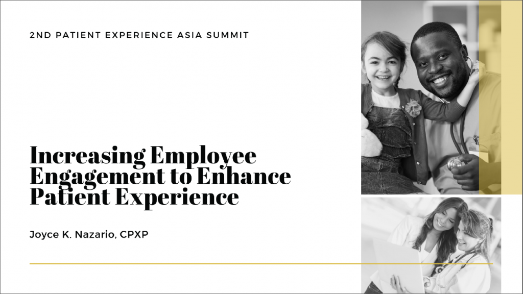 Past Presentation 2019 - Increasing Employee Engagement to Enhance Patient Experience