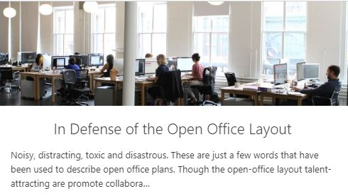 In Defense of the Open Office Layout