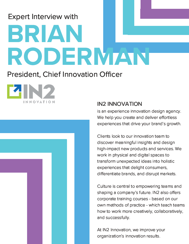 Expert Interview Series: Brian Roderman, President and Chief Innovation Officer, IN2