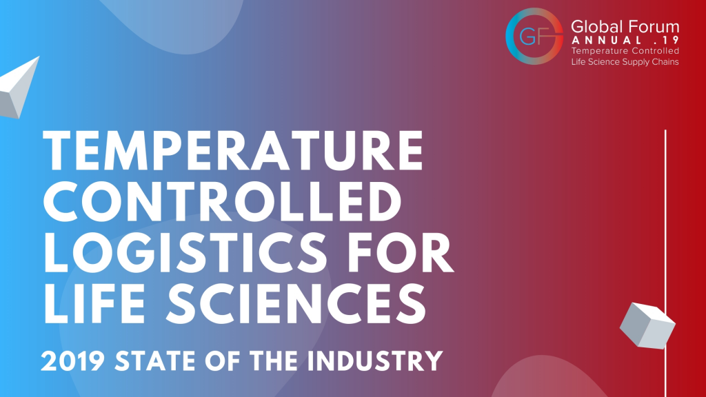 The State of Temp-Controlled Life Sciences Supply Chains 2019