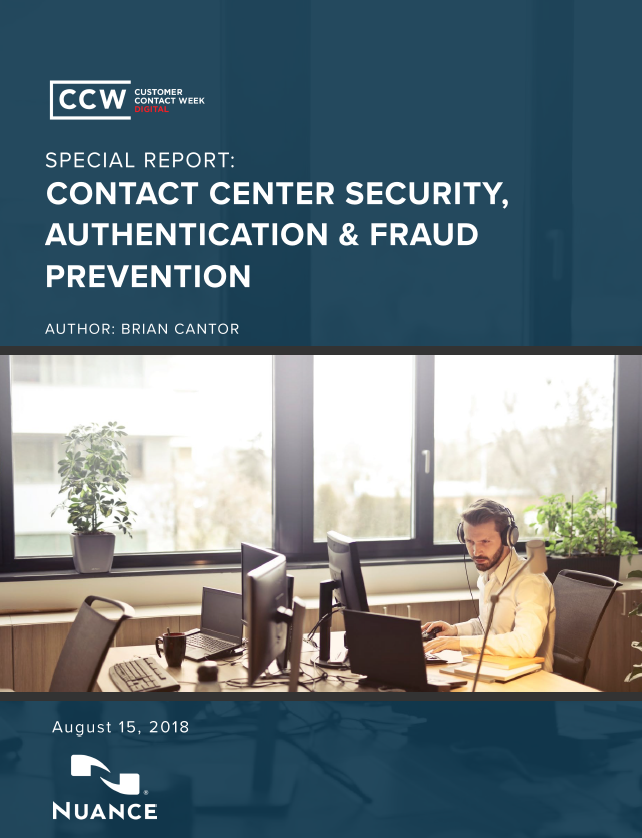 Special Report: Contact Center Security, Authentication & Fraud Prevention