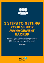 3 Steps To Getting Your Senior Management Backup: Boosting your Continuous Improvement (CI) strategy from good to great