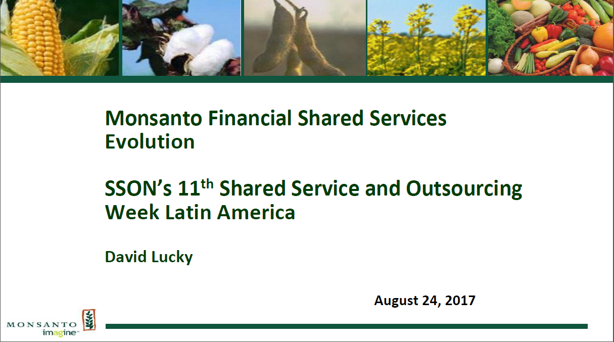 Inside Monsanto's Global Financial Shared Services Transformation