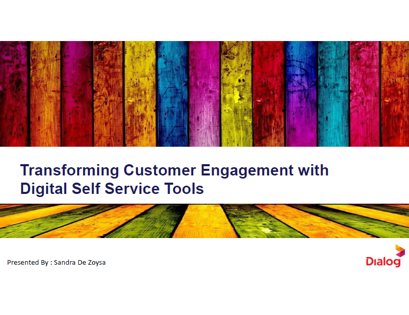 Dialog Axiata's Journey on Building and Enabling Omni-Channel Interactions