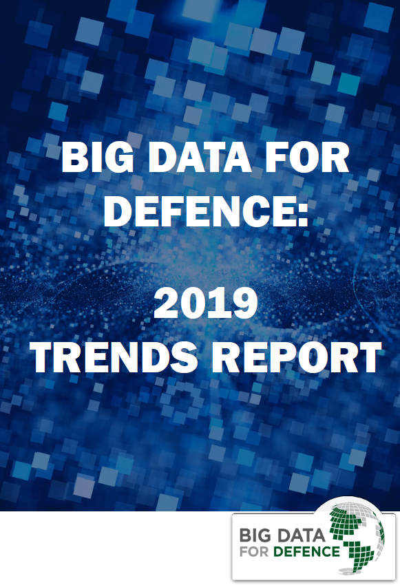 Big Data for Defence: 2019 trends report: