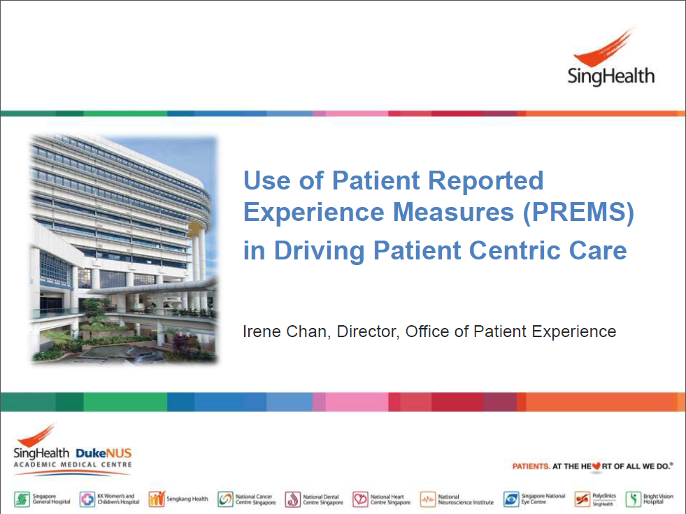 Past Presentation 2019 - Use of Patient Reported Experience Measures (PREMS) in Driving Patient Centric Care