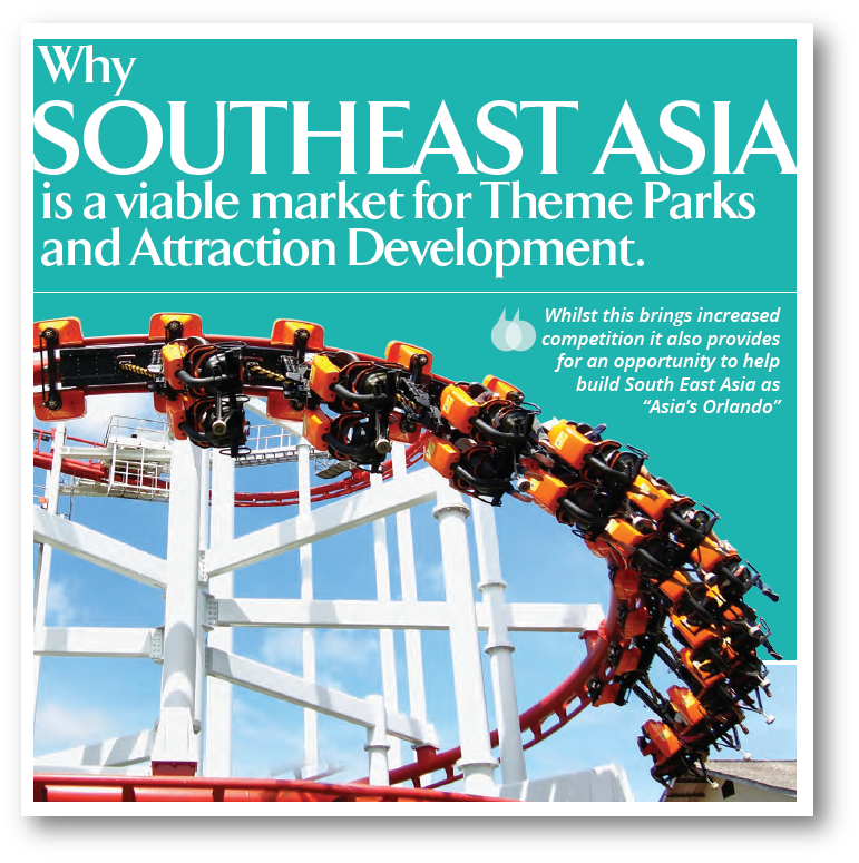 Why Southeast Asia is a viable market for theme park and attraction development