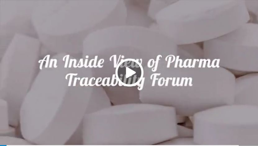 An Inside View of Pharma Traceability Forum