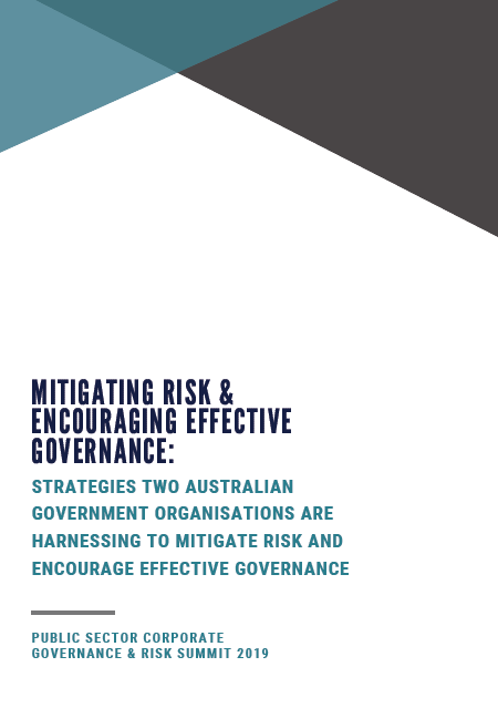 Strategies Three Australian Government Organisations are Harnessing to Mitigate Risk and Encourage Effective Governance