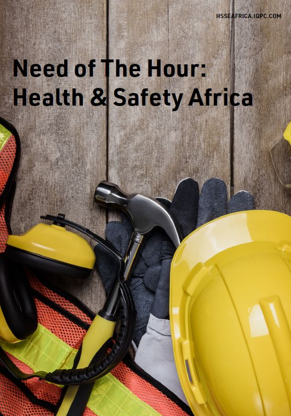 Need of the Hour – Health & Safety Africa